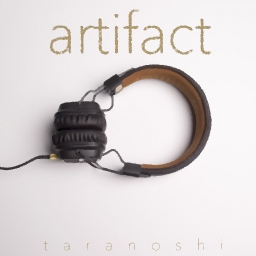 Cover of track Artifact by Taranoshi