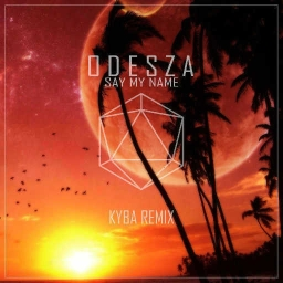Cover of track Odesza - Say My Name [Kyba Remix] by jorgealedson