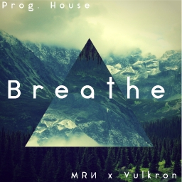 Cover of track MRИ x Vulkron - Breathe by MRИ
