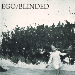 Cover of track BLINDED by low ego