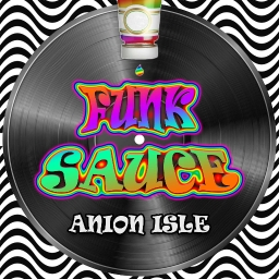Cover of track Funk Sauce by Anion_Isle