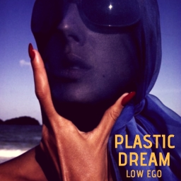 Cover of track Plastic Dream by low ego