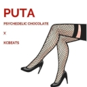 Cover of track PUTA by Psychedelic Chocolate गब