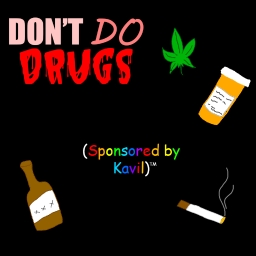 Cover of track DON'T DO DRUGS (Sponsored by Kavil) by DJ Khaled West