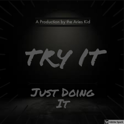Cover of track Try It by The Aries Kid