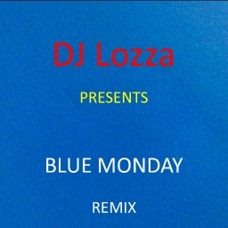 Cover of track Blue Monday Remix by DJ Lozza