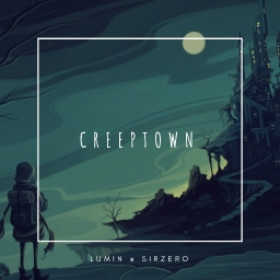 Cover of track Creeptown by Lumin.exe ★★/★★★★★
