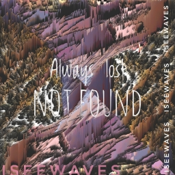 Cover of track Always lost not found by iseewaves