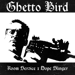 Cover of track Ghetto Bird by RMSRVC