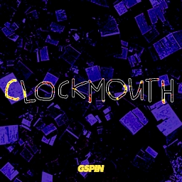 Cover of track CLOCKMOUTH by GSPIN
