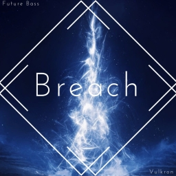 Cover of track Breach by Vulkron ( ͡ꈍ ͜ʖ̫ ͡ꈍ )