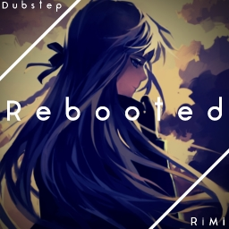 Cover of track Rebooted by Rin Minato