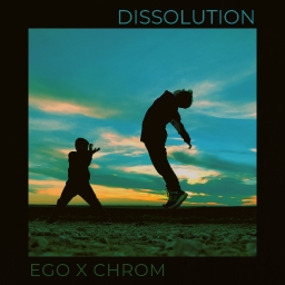 Cover of track ego x chrom - dissolution by low ego
