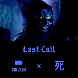 Cover of track Last Call by SirZero 誰も