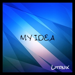 Cover of track My Idea by Litonix
