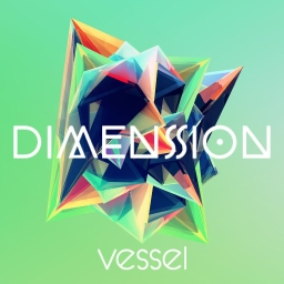 Cover of track Dimension by vessel