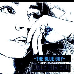 Cover of track Only For You by The Blue Guy