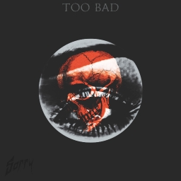 Cover of track Too Bad [Premier] by Sorry (Ecstra)