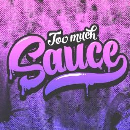 Cover of track Too Much Sauce by Introvrt