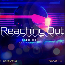 Cover of track Reaching Out by ▽Momo▽桃.