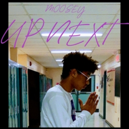 Cover of track UP NEXT by MOOSEY ♪