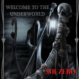 Cover of track SirZero - Welcome to the Underworld [Uprooted Release] by SirZero 誰も