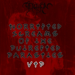 Cover of track (VIP) Horrified Screams of the Putrefied Parasites by Zombition